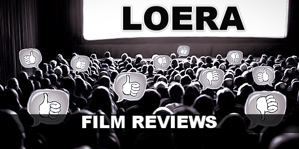 Loera Film Review